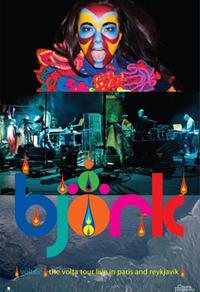 Bjork Voltraïc: The Volta Tour Live in Paris and Reykjavik