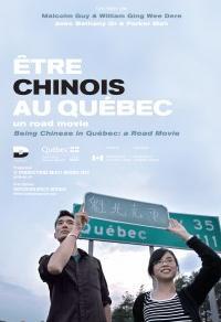 Être Chinois au Québec: Un Road Movie