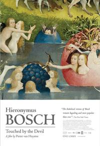 Hi­erony­mus Bosch, Touched by the Devil